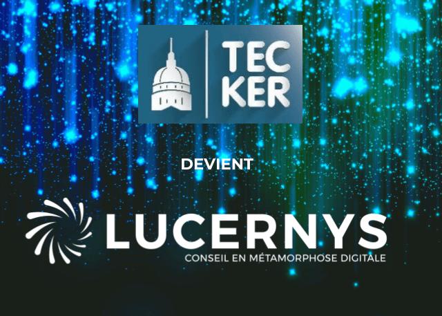 Tec-Ker devient LUCERNYS